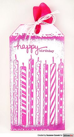Tag created by Suzanne Czosek using Darkroom Door Candles Eclectic Stamp, Emulsion Frame Stamp and Simple Sayings Vol 1 Stamp Set Birthday Sentiments, Birthday Tags, Happy Birthday, Pink Dye, Simple Sayings, White Acrylic Paint, Alcohol Markers, Birthday Candles, Party Favors