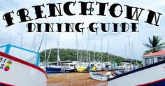 Frenchtown St. Thomas, USVI Dining Guide- Frenchtown is a quaint fishing village in St. Thomas that is well-known for the fresh catch sold by local fisherman and an abundance of quality restaurants serving unique dishes with an island twist. #CaribbaConnect