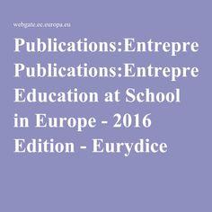 Publications:Entrepreneurship Education at School in Europe - 2016 Edition - Eurydice