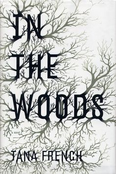 2015 Reading Challenge: In the Woods by Tana French. A book over 500 pages.