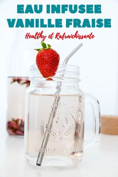 L'eau infusée vanille fraise, boisson rafraîchissante et healthy ! Thing 1, Avril, Mason Jars, Mugs, Cooking, Tableware, Food, Passion, Infused Waters