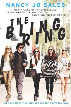The Bling Ring - Sofia Coppola