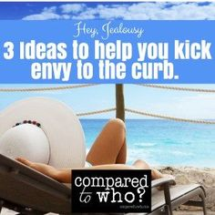 Funny and solid ideas to help you stop envy and jealousy! A must read for Christian women! From Compared to Who?