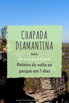 Chapada Diamantina (Bahia): Sugestão de roteiro de volta ao parque em 7 dias.