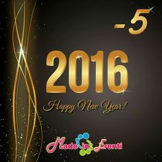 -5 and Happy New Year with Made in Eventi
