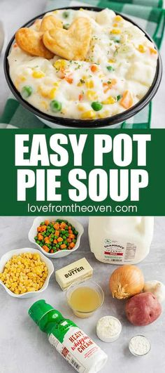 Pot Pie Soup • Love From The Oven