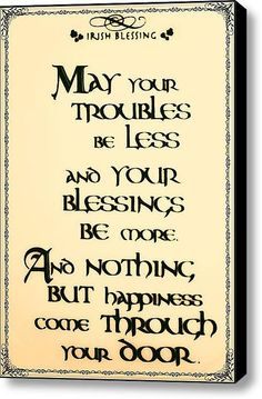 IRISH BLESSING-would be great at the entrance to our house
