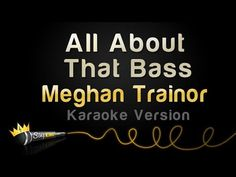 Meghan Trainor - All About That Bass (Karaoke Version)