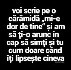 Sa stii ca e o idee buna. Funny Love, Really Funny, Some Quotes, Words Quotes, Motivational Words, Inspirational Quotes, Just You And Me, True Words, Quotations