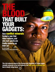 The rich mineral mines of the Democratic Republic of Congo supply valuable minerals to the tech industry, but they come at a deadly cost that is finally being faced.