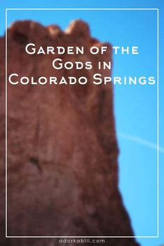 Garden of the Gods is a beautiful National Nature Landmark for you and your family to visit when visiting Colorado Springs! Take in the beauty & enjoy! #ColoradoSprings #GardenoftheGods