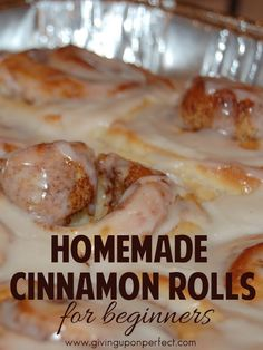 Homemade Cinnamon Rolls | Step by step instructions for beginners