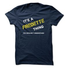 IT IS A FREDETTE THING.