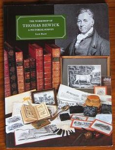 The Workshop of Thomas Bewick    http://clhawley.com/the-workshop-of-thomas-bewick-a-pictorial-survey