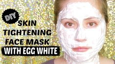 SKIN TIGHTENING MASK WITH EGG WHITE - Great for Large Pores and Crows Feet #Homemadefacemasks #SkinTighteningCream #SkinBleachingCream #SkinTighteningMask Homemade Eye Cream, Skin Tightening Cream, Skin Growths, Whitening Face, Uneven Skin, Skin Cream, Facial Masks, Crows Feet, Egg