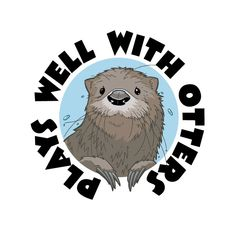 perhapablog... and other ramblings: plays well with otters