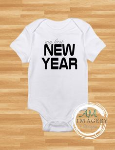 Check out this item in my Etsy shop https://www.etsy.com/listing/257766194/first-new-year-baby-onesie