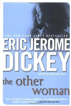 The Other Woman by Eric Jerome Dickey, http://www.amazon.com/dp/0451211936/ref=cm_sw_r_pi_dp_e5Rlrb18KZA79
