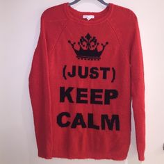 JUST KEEP CALM Sweater Super cozy and funky sweater! I've never worn it. Forever 21 Sweaters