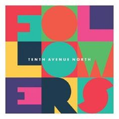 Followers by Tenth Avenue North CD