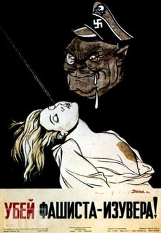 "A grotesque SS ghoul drools over the body of a murdered woman. ""Kill the Fascist Beast!"" reads this 1942 Soviet poster."