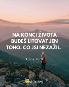 Souhlasíte? Podívejte se na dalších 30 skvělých inspirativních citátů o životě, úspěchu nebo lásce. #citáty #citaty #citat #citát #quote #quotes #inspirationalquote #motivationalquote Life Goals Future, Digital Marketing Trends, Motivational Quotes, Inspirational Quotes, Healthy Lifestyle Tips, English Words, True Words, True Stories, Quotations