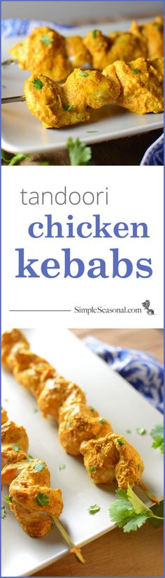 Tandoori Chicken Kebabs - Grilling season doesn't have to end with the summer! These tandoori-style chicken kebabs are easy to make, freezer-friendly, and cook up perfectly every time. The spicy and delicious Indo-Pak flavors will warm you on the inside as the cold weather moves in. Pin it for later and get the full recipe with more photos at SimpleSeasonal.com.
