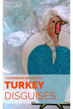 Turkey Disguise Project: 15 Outrageous and Clever Ways to Disguise a Turkey. Dress up your Turkey as Elsa from Frozen or 14 other inspirational ideas. Thanksgiving crafts for kids made easy.