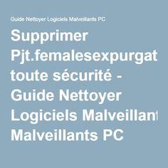 Supprimer Pjt.femalesexpurgated.com toute sécurité - Guide Nettoyer Logiciels Malveillants PC