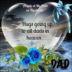 Missing our Daddy . Missing You In Heaven, Dad In Heaven, Mom And Dad Quotes, Fiji Water Bottle, Sign Quotes, Grief, Fathers Day, Quotations, Hug