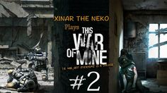 This War of Mine #2 -Drama at the Mall!