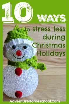 10 Ways to Stress Less Over Christmas Holidays