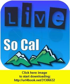 Live So Cal, iphone, ipad, ipod touch, itouch, itunes, appstore, torrent, downloads, rapidshare, megaupload, fileserve
