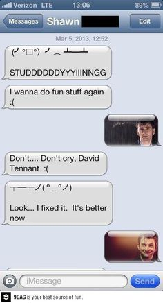 Funny pictures about Oh don't cry. Oh, and cool pics about Oh don't cry. Also, Oh don't cry. Doctor Who, Tenth Doctor, Just In Case, Just For You, This Is Your Life, Don't Blink, Dont Cry, Julie, David Tennant