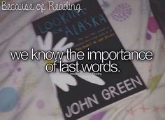 """""""Thomas Edison's last words were: 'It's beautiful over there' I don't know where there is, but I believe it's somewhere, and I hope it's beautiful."""" Looking for Alaska omg Good Books, Books To Read, My Books, Book Memes, Book Quotes, Book Of Life, The Book, Jhon Green, John Green Books"""