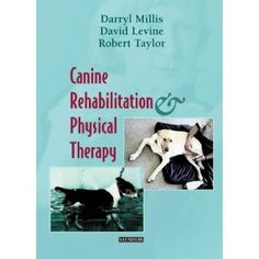 Canine Rehabilitation and Physical Therapy, 1e