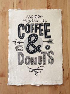 Original Typography Art - 'We go together like Coffee & Donuts' - Hand Lettering / Original Art / Vintage Retro Type / Chalkboard. via Etsy. Typography Love, Typography Letters, Typography Images, Typography Served, Types Of Lettering, Lettering Design, Chalk Lettering, Branding, Inspiration Typographie