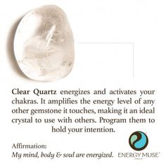 Clear Quartz amplifies the energy level of any other gemstone it touches.