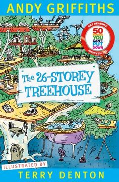 The 26-Storey Treehouse - Andy Griffiths and Terry Denton.  http://www.booksillustrated.com.au/bi_books_indiv.php?id=73