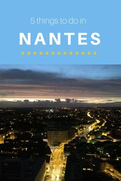 What to do and see when visiting Nantes, France. Dare I say that Nantes is better than Paris? Find out where to get the best views of the city, what quirky restaurant you should totally visit, and more when in Nantes.