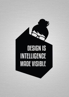Inspirational Design Quotes (Also love that the graphic looks like it's rocking my top by knot)