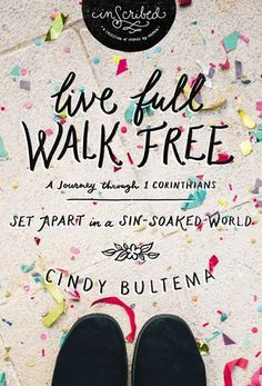 Sneak peek at chapter 2 of Live Full Walk Free by Cindy Bultema. Join us at Rachel Lundy's Cranberry Tea Time blog.