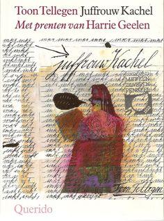 """Tellegen, Toon: """"Juffrouw Kachel"""".Harrie Geelen illustreerde Juffrouw Kachel, een boek over een jongetje dat wraak neemt op zijn verschrikkelijke schooljuffrouw."""