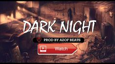 DARK NIGHT HARD TRAP HIP HOP BEAT INSTRUMENTAL AGRESSIVE RAP BEATS PROD BY AZOF BEATS  Subscribe For more Beats Azof Beats is a