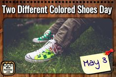 Two Different Colored Shoes Day World Laughter Day, Colored Shoes, Different, Calendar, Colorful Shoes, Life Planner, Menu Calendar