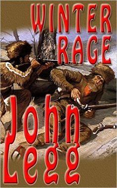 Winter Rage (Mountain Times Book 1) - Kindle edition by John Legg. Literature & Fiction Kindle eBooks @ Amazon.com.
