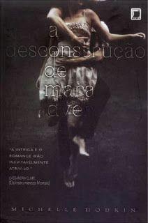 Entre Livros & Entrelinhas: Resenha: A Desconstrução de Mara Dyer - Michelle…