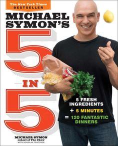Michael Symon's 5 in 5 - Michael Symon & Douglas Trattner