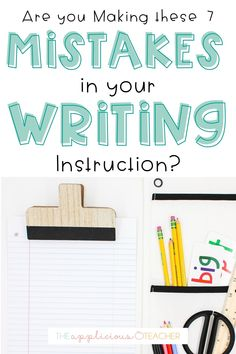Are you making these 7 writing instruction mistakes? Here's how to fix them! Writing Lessons, Writing Resources, Writing Skills, Classroom Resources, Writing Ideas, Teaching Career, Teaching Writing, Teaching Ideas, Creative Writing For Kids