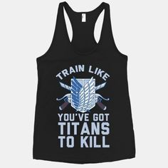 i think this will actually get me to get up  ............... or nah Culture T Shirt, Workout Wear, Workout Shirts, Workout Attire, Casual Cosplay, Cosplay Outfits, Attack On Titan Tattoo, Attack On Titan Shirt, Shingeki No Kyojin